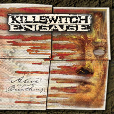 Killswitch Engage – Alive Or Just Be Breathing