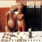 Mess Age – Rejected Burden