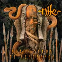 Nile – Black Seeds Of Vengeance