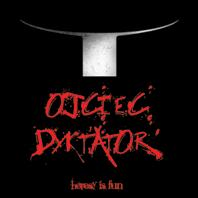 Ojciec Dyktator – Heresy is Fun
