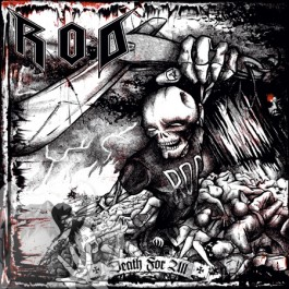 "R.O.D. ""Death For All"""
