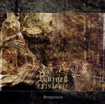 Ruined Existence – Peregrination