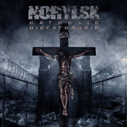 NORYLSK – Catholic Dictatorship