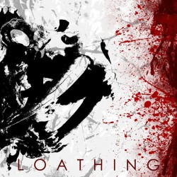 Loathing – We Are The Hunt