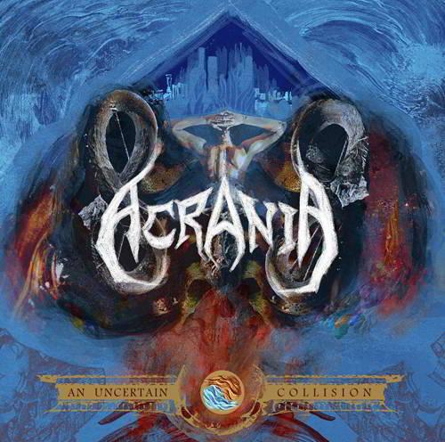 Acrania – An Uncertain Collision