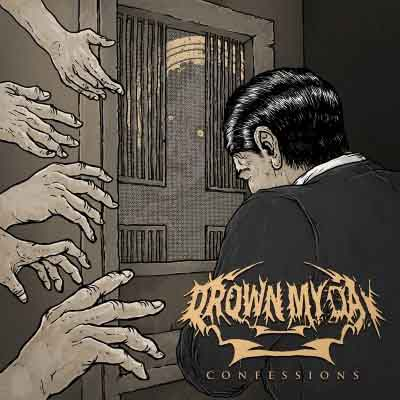 Drown My Day – Confessions