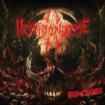 Heboïdophrenie – Origin of Madness