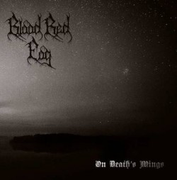 Blood Red Fog – On Death's Wings