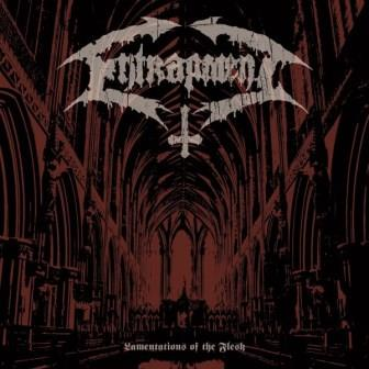 Entrapment – Lamentations of the Flesh (w skrócie)