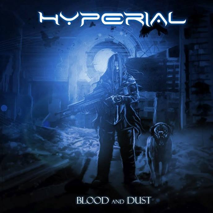 HYPERIAL – Blood And Dust