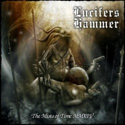 Lucifers Hammer – Mists Of Time MMXIV