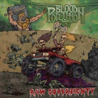Blood Pollution – Raw Sovereignty