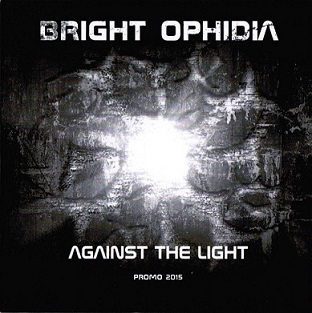 Bright Ophidia – Against The Light