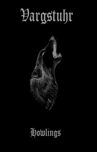 Vargstuhr – Howlings
