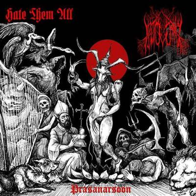 Hate Them All / Leftmuenang – Prasanarsoon