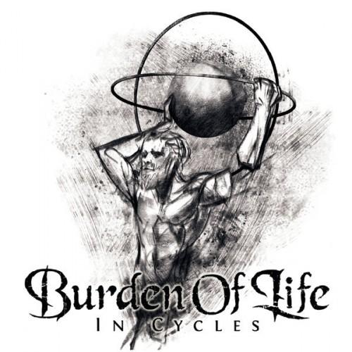 Burden Of Life – In Cycles