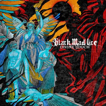 Black Mad Lice – Divine Touch