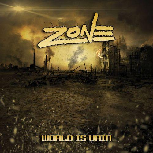 Zone – World Is Vain