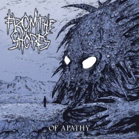 From the Shores – Of Apathy