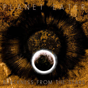 Planet Eater – Blackness from the Stars