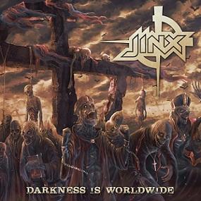 JINX – DARKNESS IS WORLDWIDE