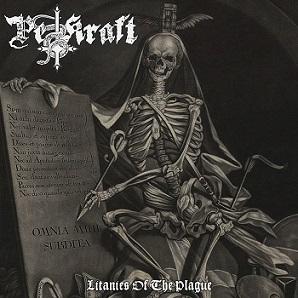 Pestkraft – Litanies of the Plague