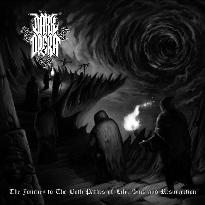 Dark Opera – The Journey To The Both Paths Of Life, Sins And Resurection