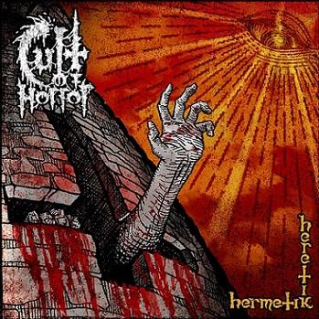 Cult of Horror – Hermetik Heretik