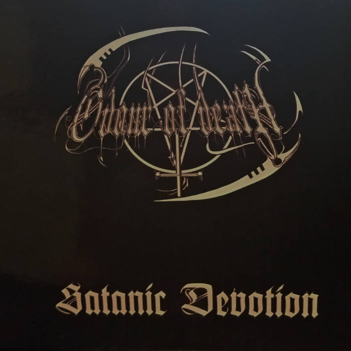 ODOUR OF DEATH – SATANIC DEVOTION