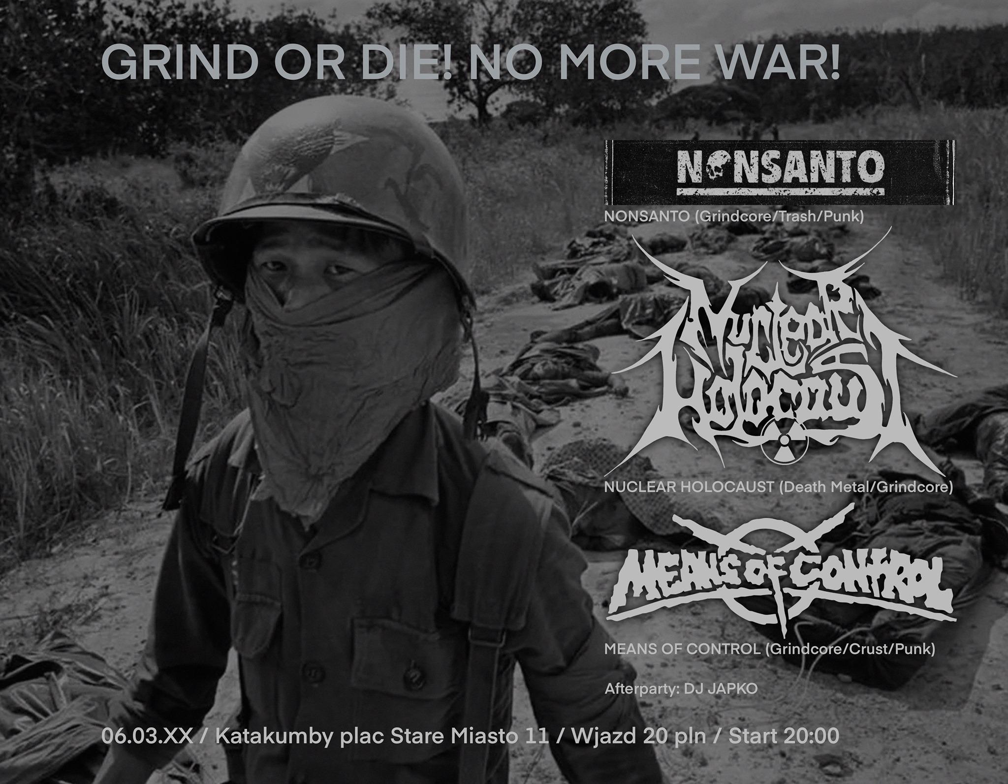 Grind or Die! No More War!