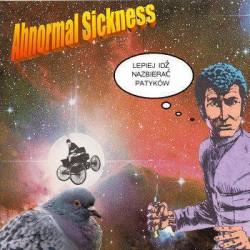 Abnormal Sickness – Lepiej Idź Nazbierać Patyków