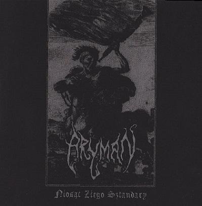 Aryman – Niosąc Złego Sztandary