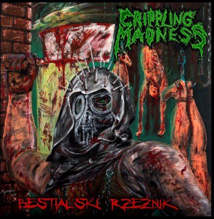 Crippling Madness – Bestialski rzeźnik