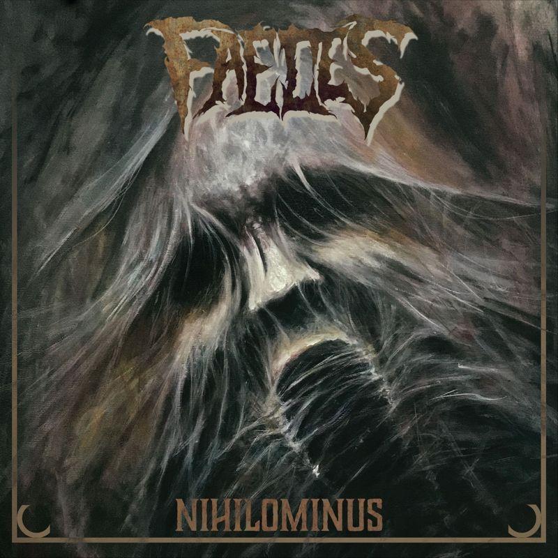 Faeces – Nihilominus