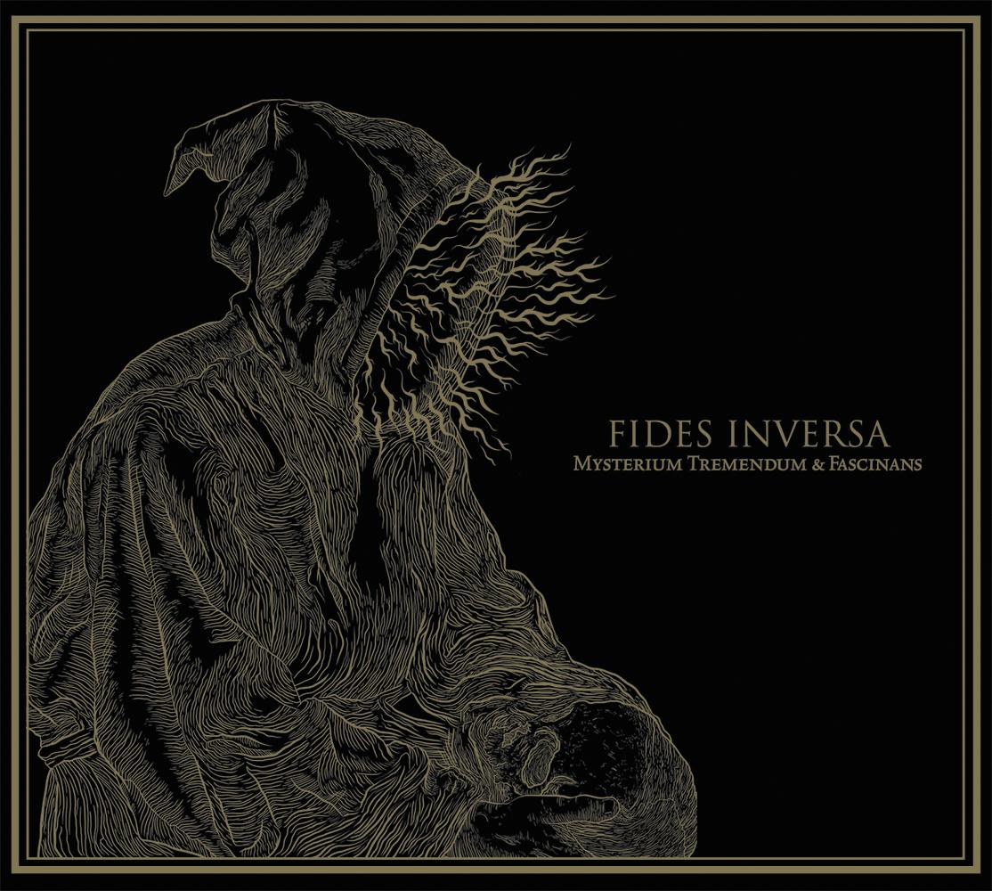 FIDES INVERSA – MYSTERIUM TREMENDUM ET FASCINANS