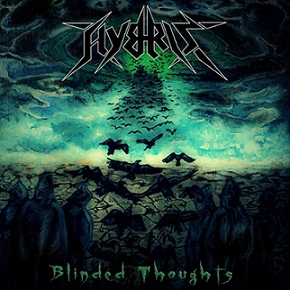 Hybris – Blinded Thoughts
