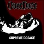 Overdoze – Supreme dosage