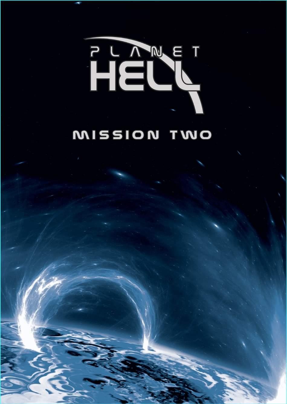 PLANET HELL – 2019 MISSION TWO