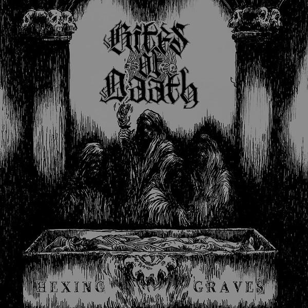 Rites of Daath – Hexing Graves