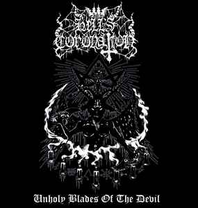 Hell's Coronation – Unholy Blades Of The Devil