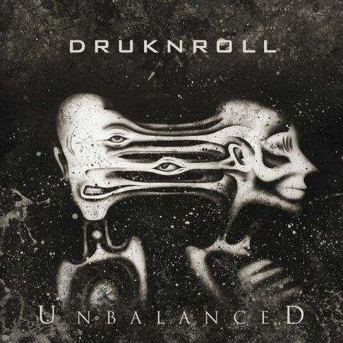 Druknroll – Unbalanced