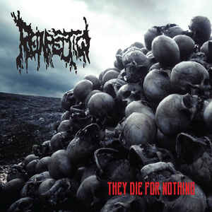 Reinfection – They Die for Nothing