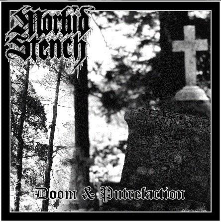 Morbid Stench – Doom & Putrefaction