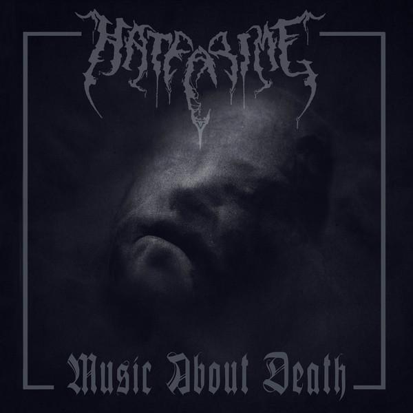 Hatecrime – Music About Death