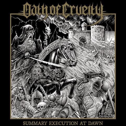 Oath Of Cruelty – Summary Execution at Dawn