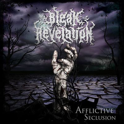 Bleak Revelation – Afflictive Seclusion