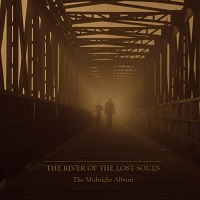 The River of the lost souls – The Midnight Album