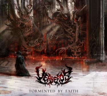 Uerebos – Tormented by Faith