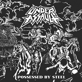 Under Assault – Possessed by steel