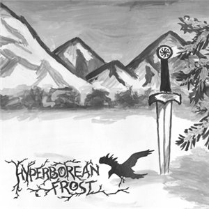 Hyperborean Frost – Warriors Of Eternally Cold Land